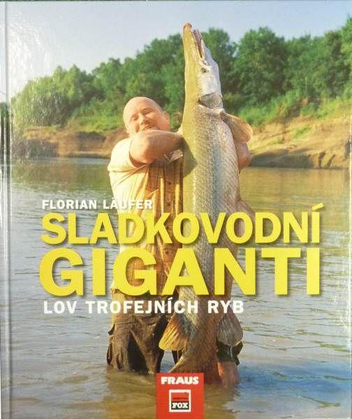 Sladkovodní giganti, knižka Ostatní